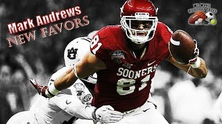 Mark Andrews College Highlights ||New Favors|| Best Tight End In The Draft