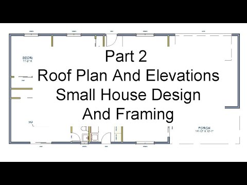 part-2-roof-plans-and-elevations-–-small-house-design-and-framing
