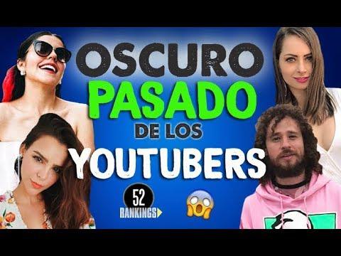 EL OSCURO PASADO DE LOS YOUTUBERS - CANALES SECRETOS Y VIDEOS QUE QUISIERAN OLVIDAR...
