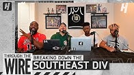 The Southeast Division Might Be The Most Intriguing | Through The Wire Podcast