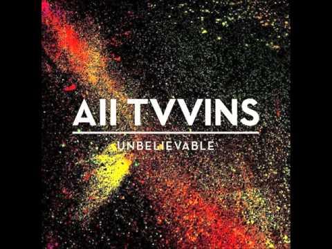 All Tvvins - Resurrect Me