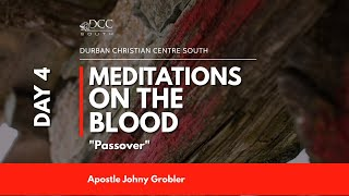 It's a Beautiful Day | Meditations on the Blood Day 4 - Passover | 21 January 2021