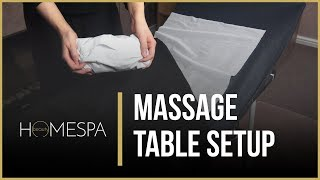 Massage Table Set-up Tips - Portable Bed Demonstration | Homespa Beauty