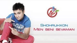 Shohruhxon Men Seni Sevaman Music Version
