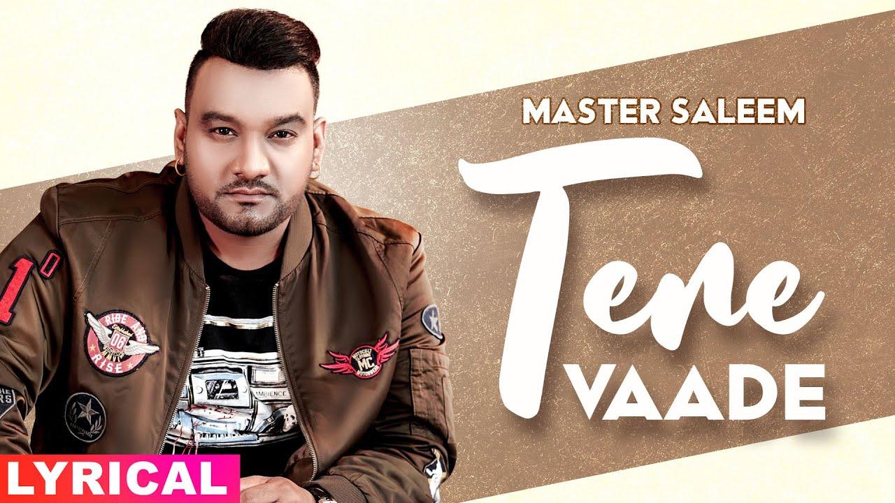 Tere Vaade (Lyrical) | Master Saleem | Exclusive Punjabi Song on NewSongsTV & Youtube | Speed Records