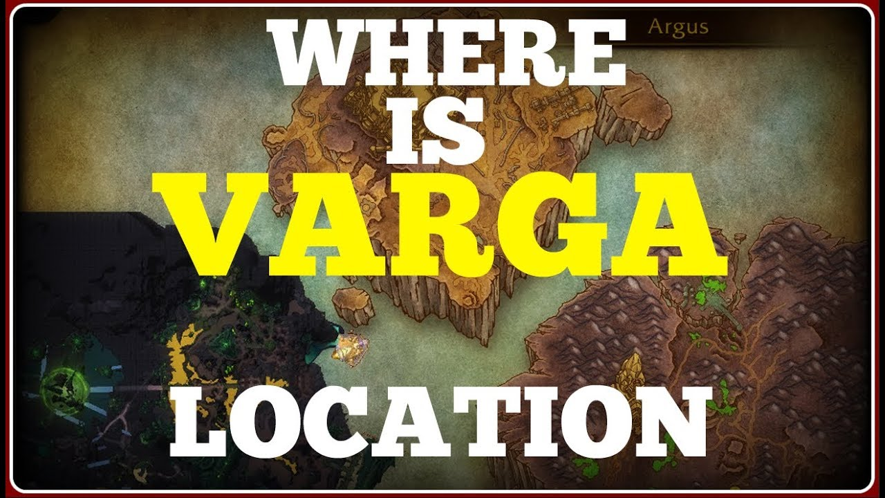 how to get to varga wow