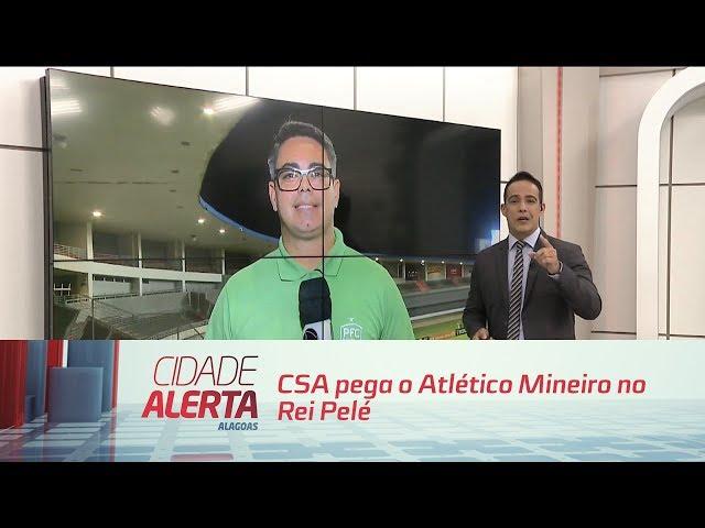 Futebol: CSA pega o Atlético Mineiro no Rei Pelé