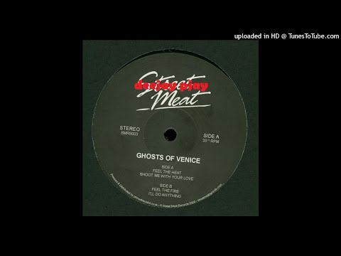 Ghosts Of Venice - Shoot Me With Your Love
