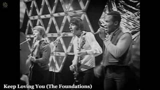 Keep Loving You - The Foundations [HQ