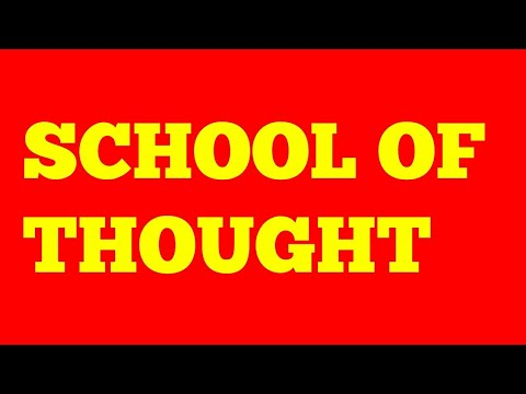 SCHOOL OF THOUGHT MEANING IN HINDI WITH SYNONYMS