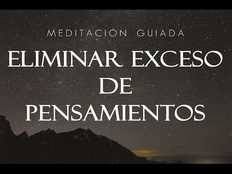 MEDITACIÓN GUIADA PARA ELIMINAR EL EXCESO DE PENSAMIENTOS | Ansiedad, TOC, Depresión | ♥ EASY ZEN