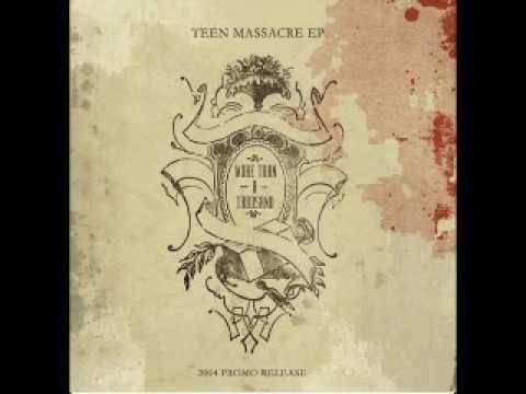 teen massacre more than