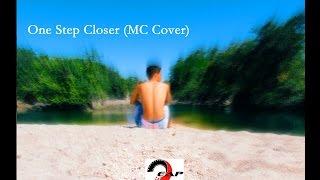 Evt - One Step Closer (MC Cover)