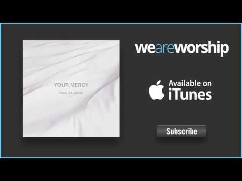Paul Baloche - Psalm 92 (It Is Good)
