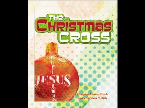 The Christmas Cross Children's Musical 12 04 2016 - YouTube