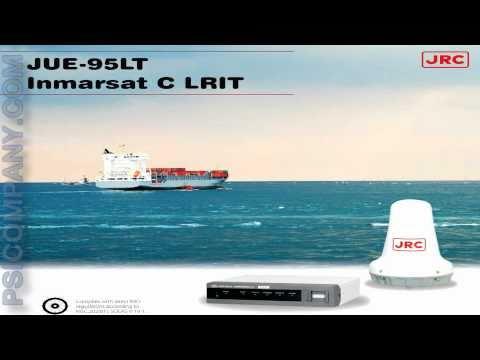 JRC JUE-95LT Inmarsat C LRIT Terminal: An Overview
