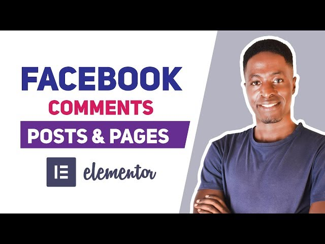 How To Add Facebook Comments To Posts or Pages Using Elementor Pro