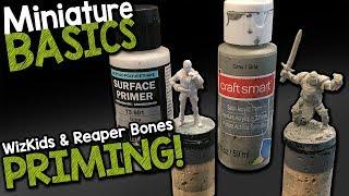 MINIATURE BASICS - PRIMING REAPER BONES & WIZKIDS MINIS