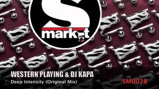 Western Playing & Dj Kapa - Deep Intensity (Original Mix)