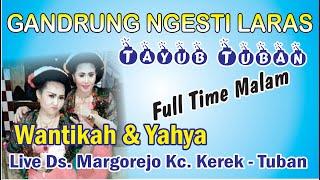 seni karawitan #tayub tuban Full Time Part 1 ngesti laras karangndwowo palang tuban