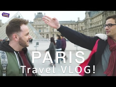 PARIS | Travel Guide VLOG 🎥🇫🇷😬 | Holiday Extras Travel Guide