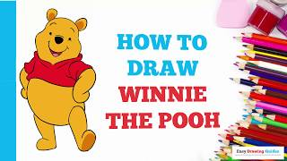 How to Draw Winnie the Pooh in a Few Easy Steps: Drawing Tutorial for Kids and Beginners