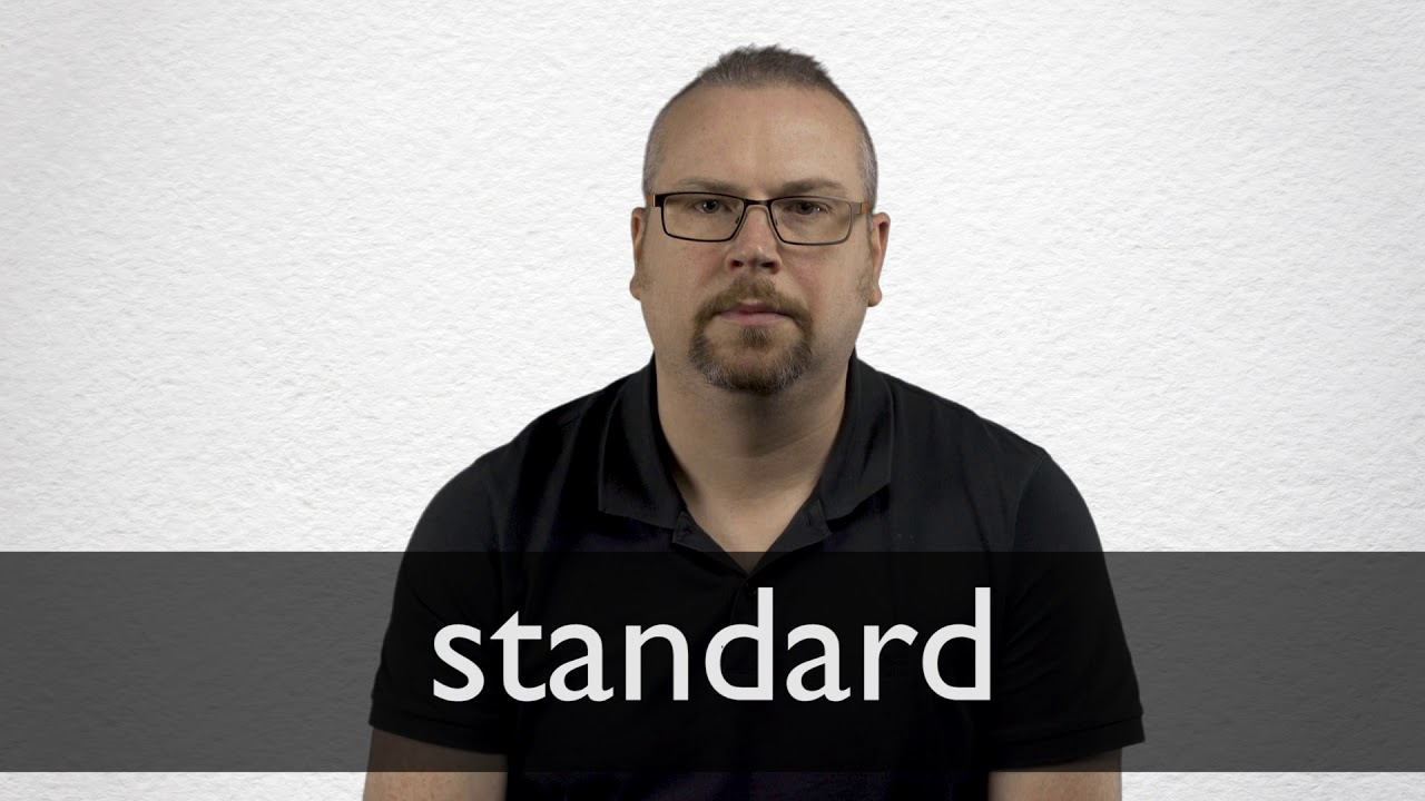 How to pronounce STANDARD in British English