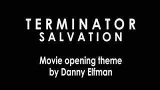 Terminator Salvation theme by Danny elfman
