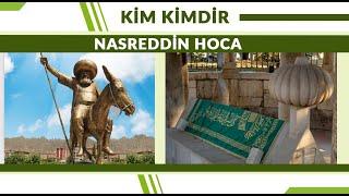 Nasreddin Hoca | Kim Kimdir