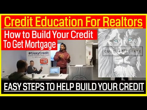 Credit Education for Realtors to better qualify their potential customer/Culture Estate gizzycredit