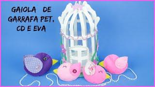 Gaiola feita de EVA – Garrafa Pet e CD – fica muito lindo e é muito fácil