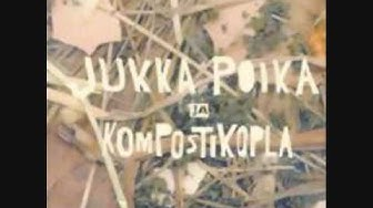 Jukka poika & Kompostikopla - Vauva älä itke