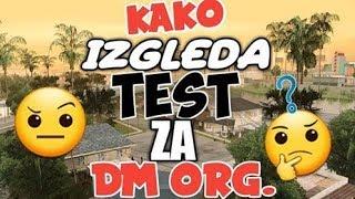 Kako izgleda test za DM organizaciju. (Skill Arena samp)