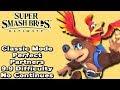 Super Smash Bros. Ultimate (Classic Mode 9.9 Intensity No Continues   Banjo & Kazooie)