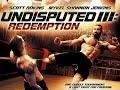 فيلم  Undisputed 3: Redemption 2010  مترجم