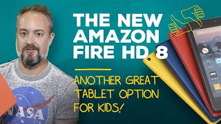 Video The best tablet for kids: Fire HD 8 [2017] download MP3, 3GP, MP4, WEBM, AVI, FLV Juli 2018
