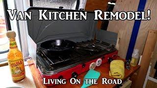 Remodeled Kitchen Area in CamperVan - #LivingOnTheRoad