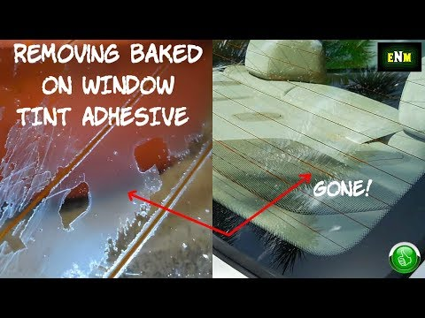 How To Remove Baked On WIndow Tint Adhesive
