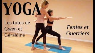Fentes + Guerriers 1 & 2 - Les Tutos de Gwen et Géraldine
