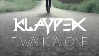 Klaypex - I Walk Alone