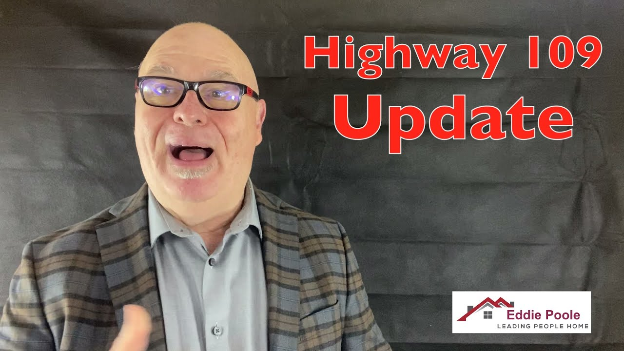 Highway 109 Update