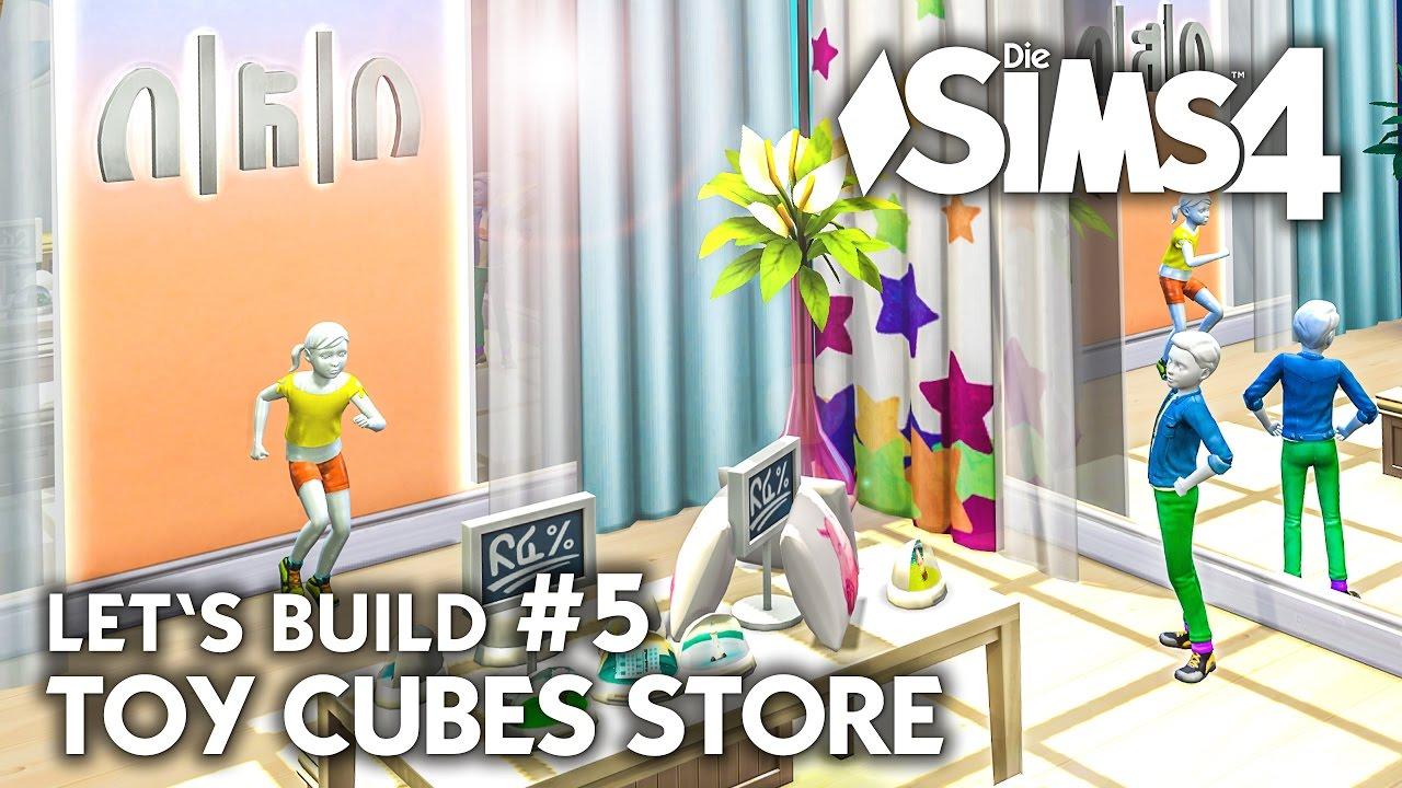 Die Sims 4 Kinder Spielwaren Laden Bauen Toy Cubes 5 Let S