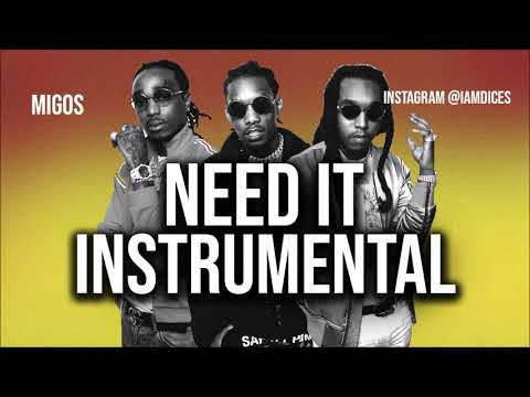 "Migos ""Need It"" ft. NBA Youngboy Instrumental Prod. by Dices *FREE DL*"