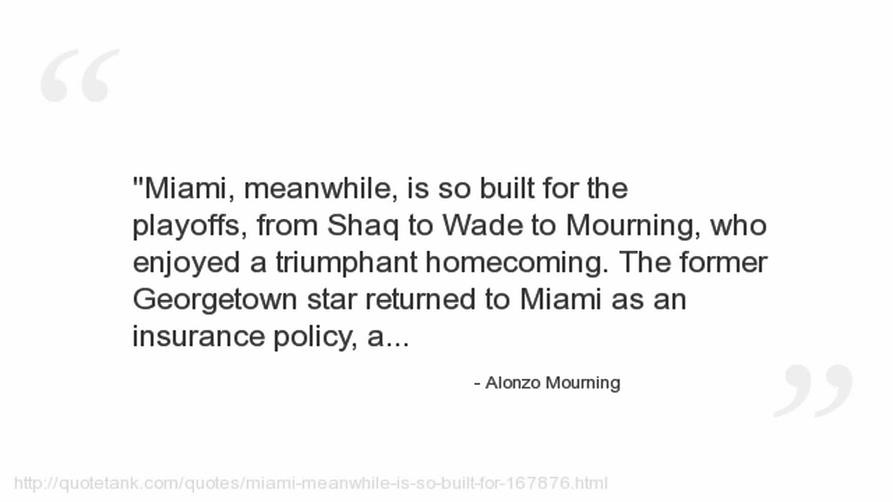 Mourning Quotes Alonzo Mourning Quotes  Youtube