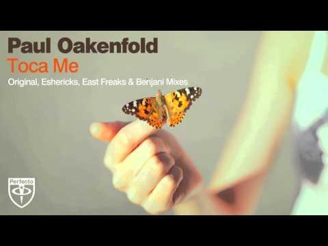 Paul Oakenfold - Toca Me (Benjani Remix)
