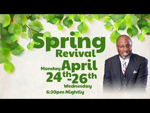 Antioch Missionary Baptist Church Spring Revival April 24, 2017