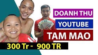Tam Mao TV Kiếm Tiền YouTube - Bất Ngờ Với Thu Nhập Khủng - Ước Mơ Của Nhiều Người - Lê Minh Hài