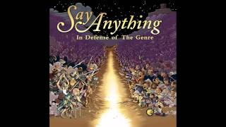 Say Anything - In Defense of The Genre (Full Album)