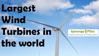 World's Largest Wind Turbines (Top 5)