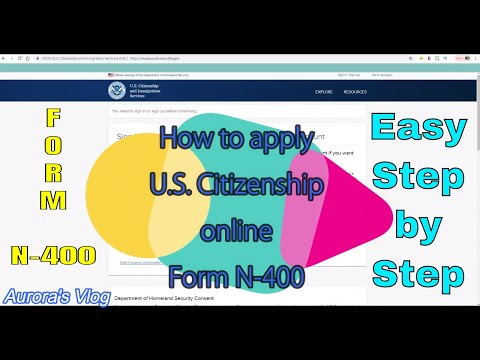 How To Fill Up Form N 400 US Citizenship Application Online 2020 | Auroras Vlog